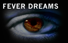 feverDreams_updated2